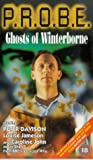 Probe: The Ghosts Of Winterborne [VHS]