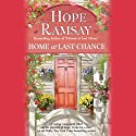Home at Last Chance Audiobook by Hope Ramsay Narrated by Kristin Kalbli