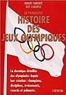 La fabuleuse histoire des Jeux Olympiques par Parienté