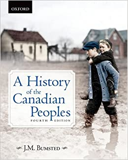 a history of the canadian peoples bumsted pdf