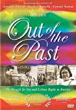 Out of the Past: The Struggle for Gay and Lesbian Rights in America [Import]