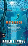 Matriarch (The Wess'har Wars)