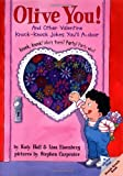 img - for Olive You!: And Other Valentine Knock-Knock Jokes You'll A-Door (Lift-the-Flap Knock-Knock Book) book / textbook / text book