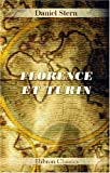 Florence et Turin (French Edition) (0543917606) by Stern, Daniel