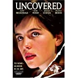 Uncovered ~ Kate Beckinsale