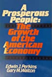 A Prosperous People: The Growth of the American Economy (0137313993) by Perkins, Edwin J.