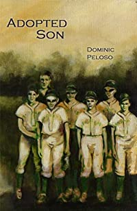 (FREE on 11/3) Adopted Son by Dominic Peloso - http://eBooksHabit.com