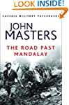 The Road Past Mandalay (CASSELL MILIT...
