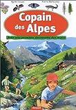 echange, troc Agnès Couzy - Copain des Alpes : Pour une première découverte des Alpes