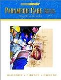 Paramedic Care: Principles Practice, Volume 4: Trauma Emergencies