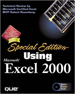 Special Edition Using Microsoft Excel 2000 - Contributing author Ken Cook