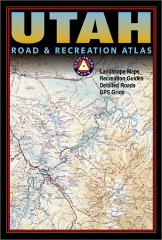 Benchmark Utah Road & Recreation Atlas, Stuart Allan, Benchmark Maps