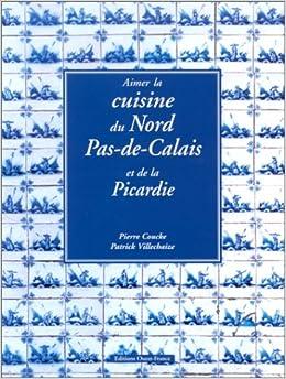 Aimer la cuisine du nord pas de calais et de la picardie - Cuisine du nord de la france ...