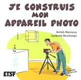 Je construis mon appareil photo