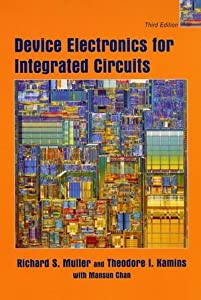 Device Electronics for Integrated Circuits from Wiley