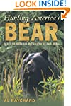 Hunting America's Bear: Tactics for T...