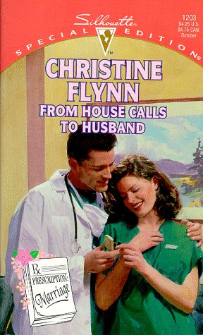 From House Calls To Husband (Prescription: Marriage) (Silhouette Special Edition)
