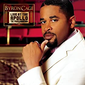 Byron Cage Live At The Apollo The Proclamation