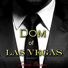 Dom of Las Vegas: Sin City, Book 1 Audiobook by Tricia Owens Narrated by Nick J. Russo