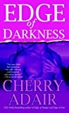 Edge of Darkness (034548522X) by Adair, Cherry