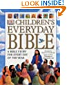 Children's Everyday Bible: A Bible Story for Every Day of the Year