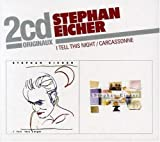 echange, troc Stephan Eicher - Coffret 2 CD : I Tell This Night / Carcassonne