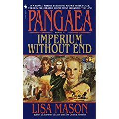 Imperium Without End (Pangeae, Book 1) by Lisa Mason