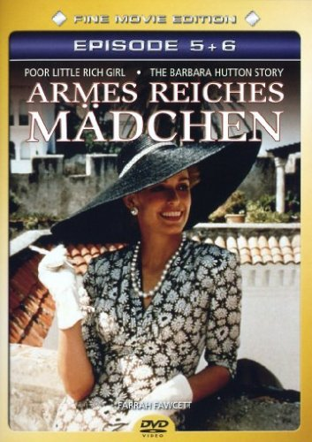 Armes reiches Mädchen / Poor Little Rich Girl: The Barbara Hutton Story 5 & 6
