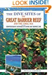 The Dive Sites of the Great Barrier R...