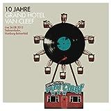 10 Jahre Grand Hotel Van Cleef-Live 26.08.2012