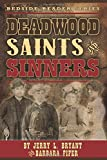 img - for Deadwood Saints and Sinners book / textbook / text book