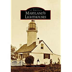 Maryland's Lighthouses (Images of America: Maryland)