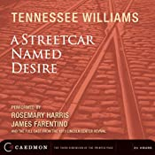 A Streetcar Named Desire (Dramatized) | [Tennessee Williams]
