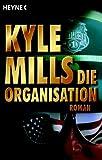 Die Organisation: Roman title=
