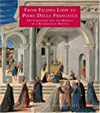 img - for From Filippo Lippi to Piero della Francesca: Fra Carnevale and the Making of a Renaissance Master (Metropolitan Museum of Art) book / textbook / text book