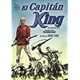 El capitan king (King of the Khyber Rifles)by Tyrone Power