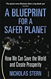img - for A Blueprint for a Safer Planet: How We Can Save the World and Create Prosperity book / textbook / text book