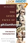 The Seven Faces of Philanthropy: A Ne...