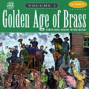 Golden Age of Brass 1 by Hickman and Lawrence