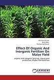 Effect of Organic and Inorganic Fertilizer on Maize Yield