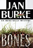 Bones: An Irene Kelly Mystery (0684855518) by Burke, Jan