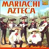 echange, troc Mariachi Azteca - El Mariachi Loco