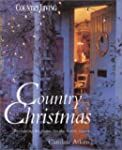 Country Christmas: Decorating the Hom...