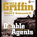 The Double Agents (       UNABRIDGED) by W. E. B. Griffin Narrated by Paul Hecht