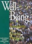 Well-Being: Foundations of Hedonic Ps...