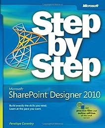 Microsoft SharePoint Designer 2010 Step by Step (Step by Step (Microsoft))
