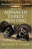 Guide to Advanced Turkey Hunting (Outdoorsman