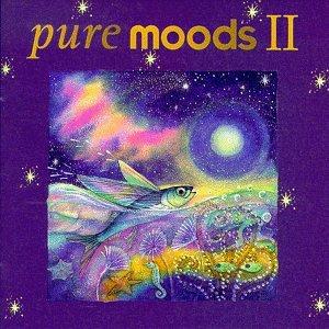 Pure Moods, Vol. II