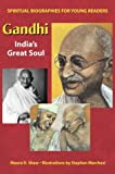 img - for Gandhi: India's Great Soul (Spiritual Biographies for Young Readers) book / textbook / text book