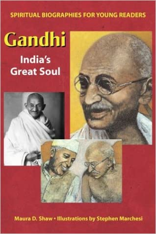 Gandhi: India's Great Soul (Spiritual Biographies for Young Readers)